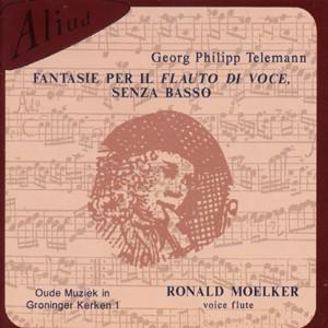 G. P. Telemann - R. Moelker -FANTASIE PER IL FLAUTO DI VOCE SENZA BASSO-Flute Collection