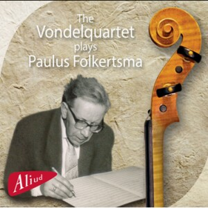 The Vondelquartet - plays Paulus Folkertsma-Quartet-Chamber Music