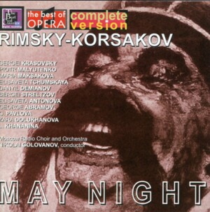 Rimsky-Korsakov - May Night - Moscow Radio choir & orchestra -N. Golovanov-Voices and Orchestra-Opera Collection