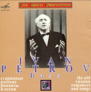 Ivan Petrov - The old Russian romances and songs-Voice, Piano and Orchestra -Songs and Romances