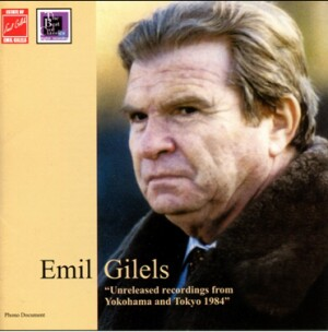"Emil Gilels, piano - ""Unrelesed recordings from Yokohama and Tokyo 1984""  - Brahms  - Schumann - Mendelssohn-Bartholdy-Piano-Instrumental"