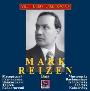 Reizen Mark, bass - Mussorgsky, Rachmaninov, Tchaikovsky, Taneyev, Kabalevsky-Vocal and Piano-Songs and Romances