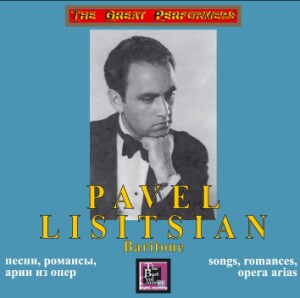 Lisitsian Pavel, baritone - Songs, romances, opera arias-Voice, Piano and Orchestra -Vocal Recital