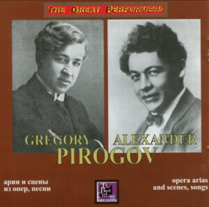 Pirogov Grigory and Alexander - Opera scenes and arias, songs - Verstovsky - Keneman - Mussorgsky and etc...-Voice, Piano and Orchestra -Vocal and Opera Collection