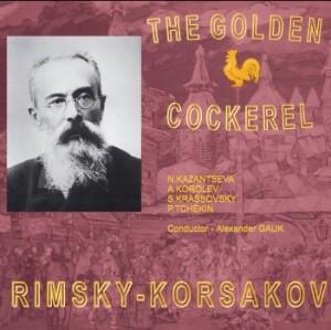Rimsky-Korsakov - The Golden Cockerel - N. Kazantseva with G. Vinogradov-Voices and Orchestra-Opera Collection