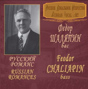 RUSSIAN ROMANCES - CHALIAPIN Feodor (bass)-Vocal and Piano-Ruské romance