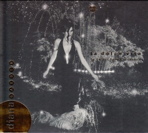 Diana Garden - La dolce vita-Vocal Collection