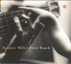 Dominic Miller - First Touch -New Music