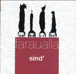 Faraualla - Sind'-World Music