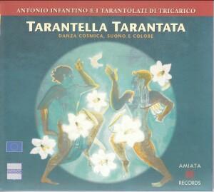 ANTONIO INFANTINO E I TARA TARANTOLATI DI TRICARICO - Tarantella Tarantata - DANZA COSMICA, SUONO E COLORE-Ethno-World Music