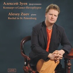 Alexey Zuev, piano - Recital in St. Petersburg-Russian Virtuosos 21th century