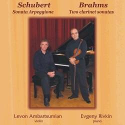 Schubert,  Brahms - L. Ambartsumian, violin - E. Rivkin, piano-Piano-Russian Virtuosos 21th century