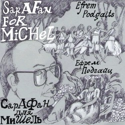 Efrem Podgaits - Sarafan for Michel-Chamber Orchestra-Chamber Music