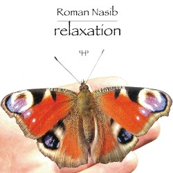 Roman Nasib - Relaxation -Multiinstrumentalist-Relaxation