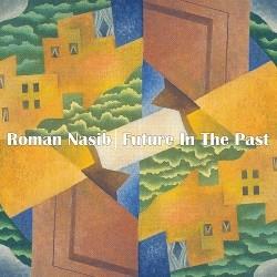Roman Nasib - Future in the past-Multiinstrumentalist-Instrumental Rock