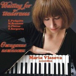 M. Vlasova, accordion - Waiting for tenderness - E.Podgaits - M.Bronner - G.Pierne - T.Sergeeva-Accordion