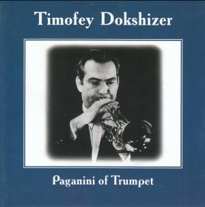 Timofey Dokshizer - Paganini of Trumpet-Russian Virtuosos 21th century