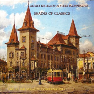 Shades of Classicals - Alexey Kruglov, ato saxophone - Yulia Ikonnikova, piano: J.S. Bach - R. Shchedrin -  G.Gershwin, etc...-Saxophone, Piano and Organ-Chamber Music
