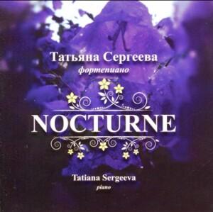 Nocturne - Tatiana Sergeeva, piano : P. PABST - F.F. CHOPIN - G. ROSSINI-Klavír-Instrumental