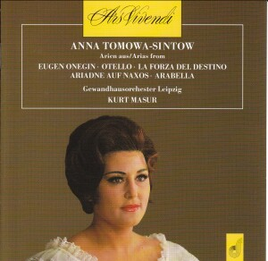 Arias from Eugene Onegin, Otello, La Forza Del Destino, Ariadne Auf Naxos, Arabella - Anna Tomowa-Sintow-Opera-Vocal Collection