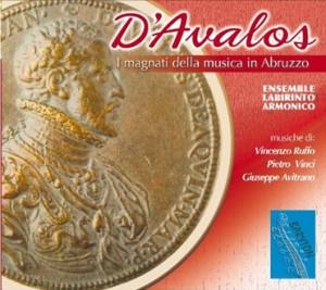 D'Avalos - I magnati della musica in Abruzzo-Voices and Chamber Ensemble-Renaissance