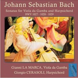 J.S. Bach - Sonatas for Viola da Gamba and Harpsichord BWV 1027 - 1028 - 1029 by Gianni La Marca and Giorgio Cerasoli-Harpsichord