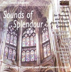 Sounds of Splendour -Music for Trumpet and Organ from Norwich Cathedral-Organ