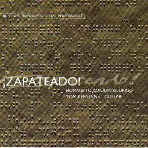 ¡Zapateado! - homage to Joaquin Rodrigo - Tom Kerstens,guitar-Guitar
