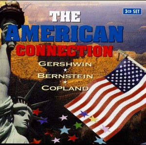 The American Connection - Gershwin, Bernstein, Copland-Popular Classical Music Melodies-World Music