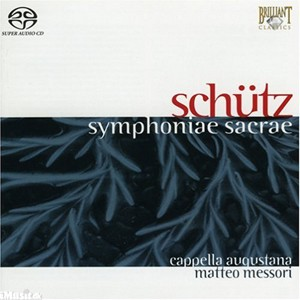 Schutz - Symphoniae Sacrae - Matteo Messori-Choral and Organ-Vocal Collection