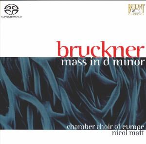 Bruckner - Mass in D minor - Nicol Matt-Choir-Choral Collection