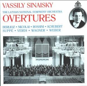 OVERTURES - Rossini, Weber, Schubert, Wagner, Berlioz, Verdi, Suppé, Nicolai - Latvian National Symphony Orchestra - V. Sinaisky -Orchestra-Chamber Music