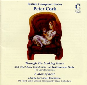 P. Cork: Through the Looking Glass and what Alice found there - an Instrumental Suite-Chamber Ensemble-British Composer Series