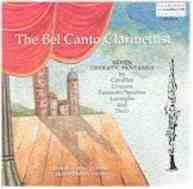 The Bel Canto Clarinettist - Seven Operatic Fantasies-Music for Clarinet