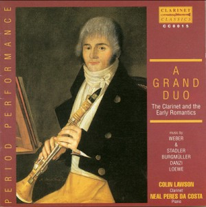A Grand Duo - The Clarinet and Early Romantics-Music for Clarinet