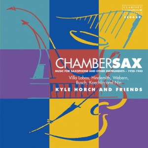 Chambersax - Chamber Music for the Saxophone - Kyle Horch, saxophone-New Music