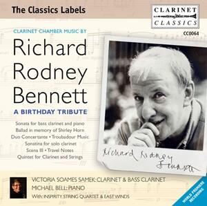 Clarinet Chamber Music by Richard Rodney Bennett: A Birthday Tribute-Clarinet