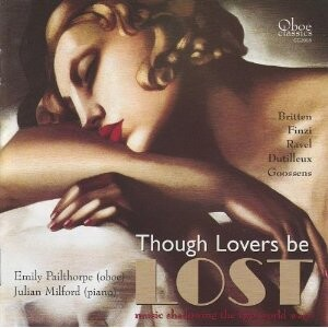 Though Lovers be Lost -Music shadowing the two World Wars-Oboe