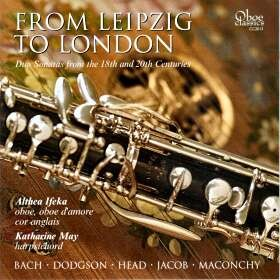 From Leipzig to London - Duo Sonatas from the 18th and 20th Centuries-Oboe