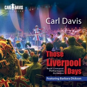 C. Davis - Those Liverpool Days: Royal Liverpool Philharmonic Orchestra- C. Davis, conductor-Orchestra-Popular Music
