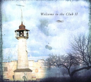 Akvarium - Welcome To The Club II-Voice and Band-Alternative Rock