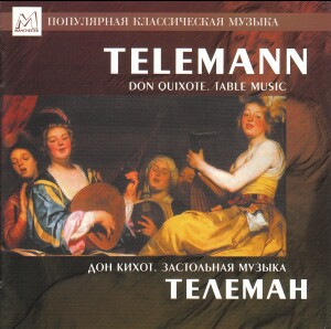 Telemann - Don Quixote. Table Music - Kurlin,oboe - Gosman, conductor-Oboe-Baroque