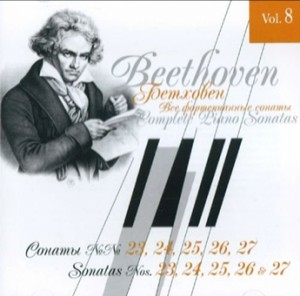 Beethoven - The Complete Piano Sonatas, Vol. 8 Sonatas Nos. 23, 24, 25, 26 and 27-Piano-Classical Period