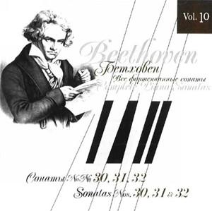 Beethoven - The Complete Piano Sonatas, Vol. 10  Sonatas Nos. 30, 31 and 32-Piano-Classical Period