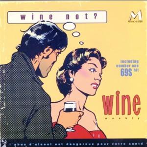 WINE  - Wine not? -Rock-Pop