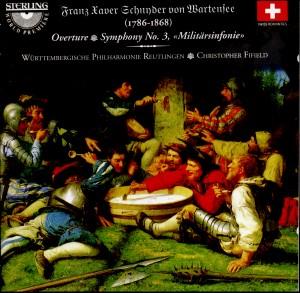 """F. Xaver (1786-1868) Schnyder von Wartensee: Symphony No. 3, """"Militärsinfonie'; Overture in C minor-Orchestra-Early Romantics"""