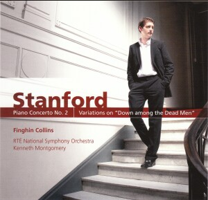 STANFORD - Piano Concerto, Variations - Finghin Collins - Irish National Orchestra - Montgomery-Piano