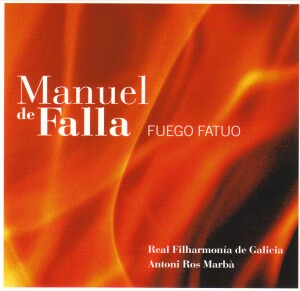Manuel de Falla - EI Sombrero de Tres Picos - Fuego Fatuo - Real Filharmonia de Galicia-Voices and Orchestra-Vocal Collection