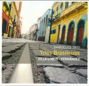 Damocles Trio - Trio Brasileiro - VCilla-Lobos - Fernandez-Trio