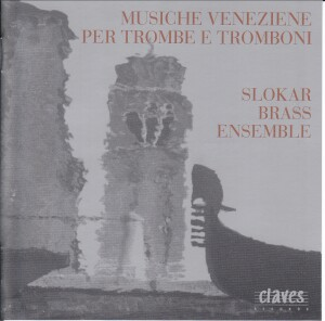 Musiche Veneziane - Slokar Brass Ensemble-Brass Collection